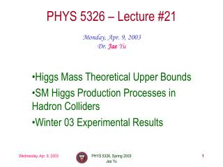 PHYS 5326 – Lecture #21
