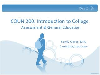 COUN 200: Introduction to College