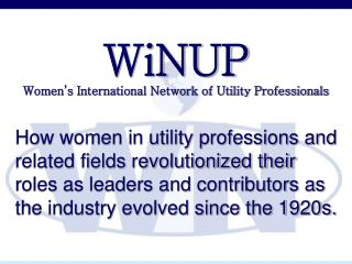WiNUP Women's International Network of Utility Professionals