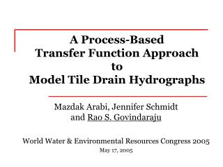 A Process-Based  Transfer Function Approach  to  Model Tile Drain Hydrographs