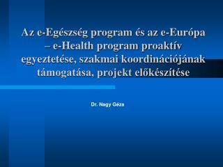 Dr. Nagy Géza