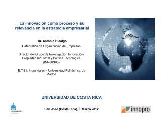 La innovaci�n como proceso y su relevancia en la estrategia empresarial