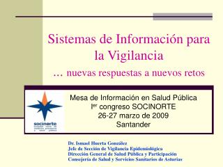 Sistemas de Información para la Vigilancia ...  nuevas respuestas a nuevos retos