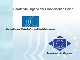 Beratende Organe der Europäischen Union