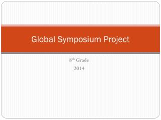Global Symposium Project