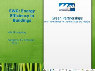 EWG: Energy  Efficiency  in  Buildings