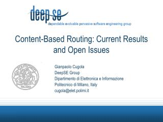 Content-Based Routing: Current Results and Open Issues
