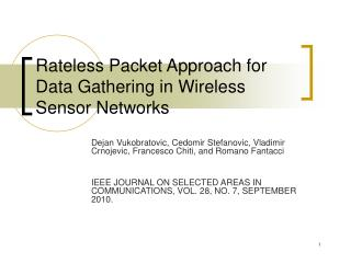 Rateless Packet Approach for Data Gathering in Wireless Sensor Networks