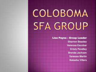 Coloboma SFA Group