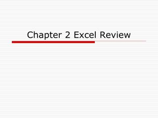 Chapter 2 Excel Review