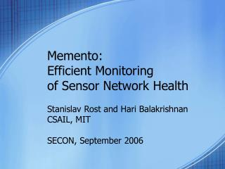 Memento: Efficient Monitoring of Sensor Network Health