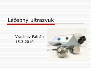 Léčebný ultrazvuk