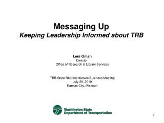Messaging Up Keeping Leadership Informed about TRB