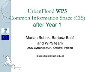 UrbanFlood  WP5 Common Information Space (CIS) after Year 1