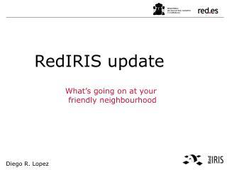 RedIRIS update