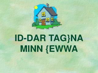 ID-DAR TAG}NA MINN {EWWA