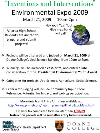 """Inventions and Interventions""  Environmental Expo 2009 March 21, 2009      10am-2pm"