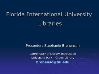 Florida International University  Libraries