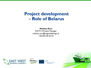 Project development - Role of Belarus