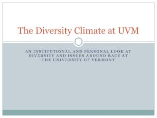 The Diversity Climate at UVM