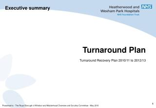 Turnaround Plan Turnaround Recovery Plan 2010/11 to 2012/13