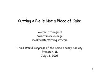 Cutting a Pie is Not a Piece of Cake