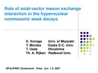 Role of axial-vector meson exchange  interaction in the hypernuclear nonmesonic weak decays