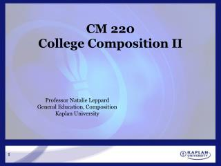 CM 220 College Composition II