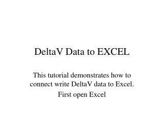 DeltaV Data to EXCEL