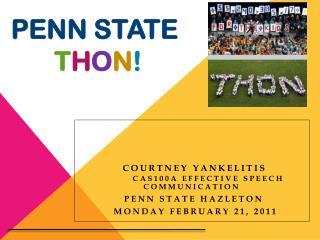 Penn state  t h o n !