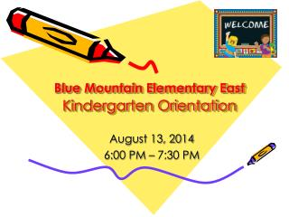 Blue Mountain Elementary East Kindergarten Orientation
