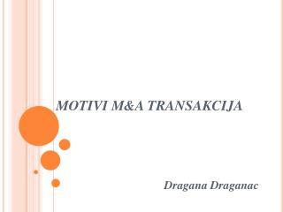 MOTIVI  M&A TRANSAKCIJA