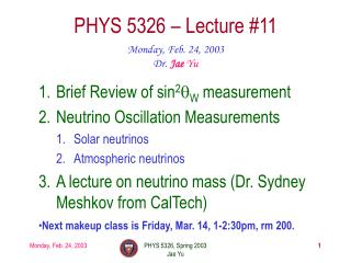 PHYS 5326 – Lecture #11