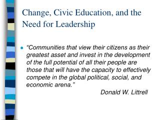 Change, Civic Education, and the Need for Leadership