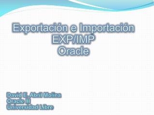 Exportación e Importación EXP/IMP Oracle