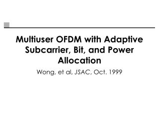 Multiuser OFDM with Adaptive Subcarrier, Bit, and Power Allocation