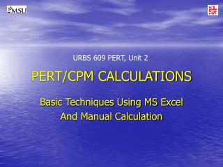 PERT/CPM CALCULATIONS