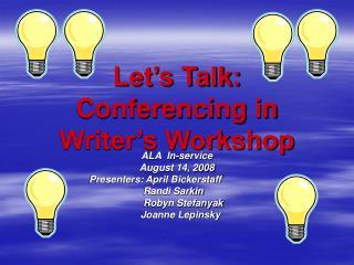 Let's Talk: Conferencing in Writer's Workshop