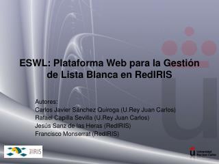 ESWL: Plataforma Web para la Gestión de Lista Blanca en RedIRIS