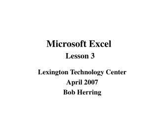 Microsoft Excel Lesson 3
