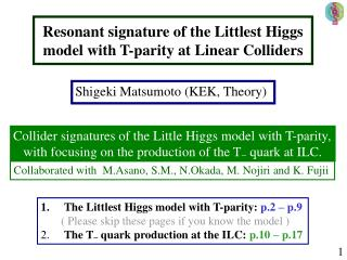 Resonant signature of the Littlest Higgs model with T-parity at Linear Colliders
