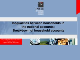 Inequalities between households in  the national accounts:   Breakdown of household accounts