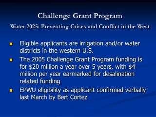 Challenge Grant Program Water 2025: Preventing Crises and Conflict in the West