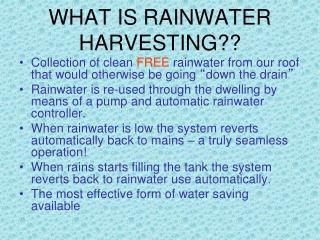 WHAT IS RAINWATER HARVESTING??
