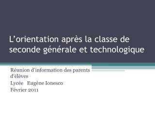 L�orientation apr�s la classe de seconde g�n�rale et technologique