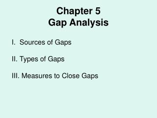 Chapter 5 Gap Analysis
