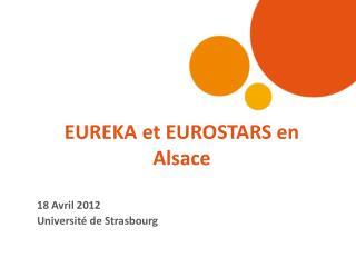 EUREKA et EUROSTARS en Alsace