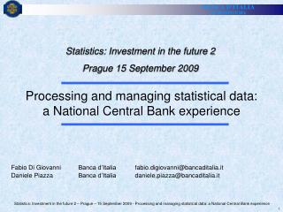 Statistics: Investment in the future 2 Prague 15 September 2009