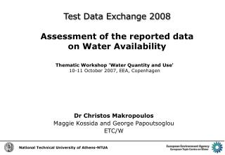 Test Data Exchange 2008 Assessment of the reported data  on Water Availability