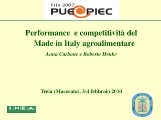 Performance  e competitività del Made in Italy agroalimentare Anna Carbone e Roberto Henke